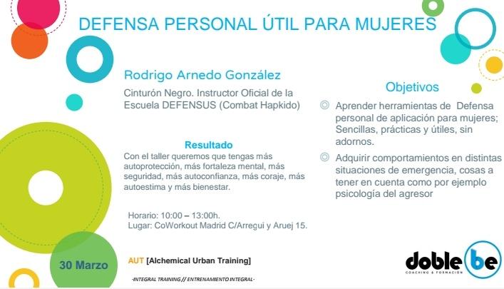 Defensa Personal útil para mujeres. Clase impartida por Rodrigo Arnedo el sábado 30 de Marzo en Coworout Madrid de 10:00 a 13:00. Los objetivos son aprender herramientas de defensa personal y adquirir comportamientos en distintas situaciones de emergencia.